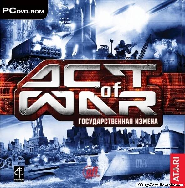 Act of War: Государственная измена / Act of War: High Treason (2006)
