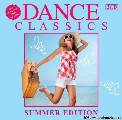 VA - Dance Classics Summer Edition (2CD) - 2011, MP3