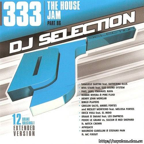 VA - DJ Selection 333 The House Jam - Part 86 2011, MP3