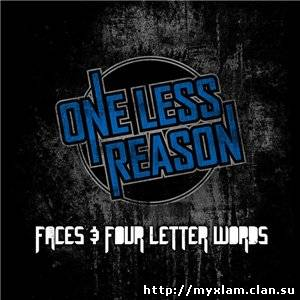 One Less Reason - Faces & Four Letter Words - 2011, MP3, 320 kbps
