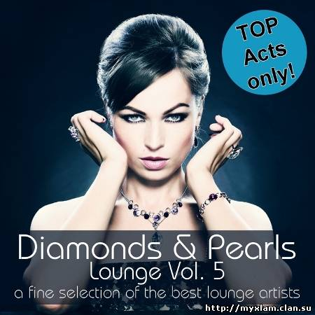 VA - Diamonds & Pearls Lounge Vol. 5 2011, MP3